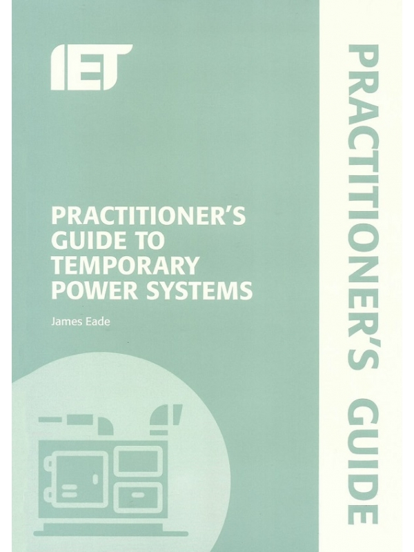 Practitioners Guide to Temporary Power System Edition 2019 (PDF)