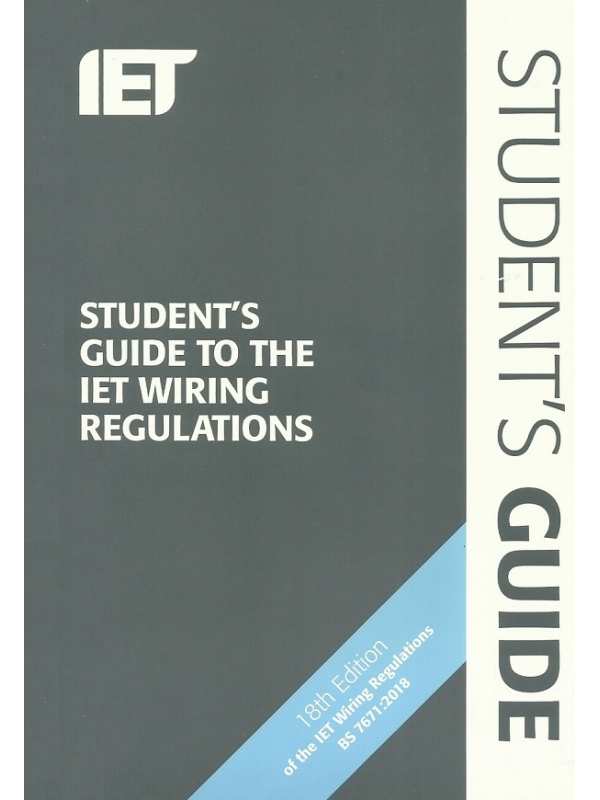 Students Guide to The IET Wiring Regulations 2nd Edition 2018 (PDF)