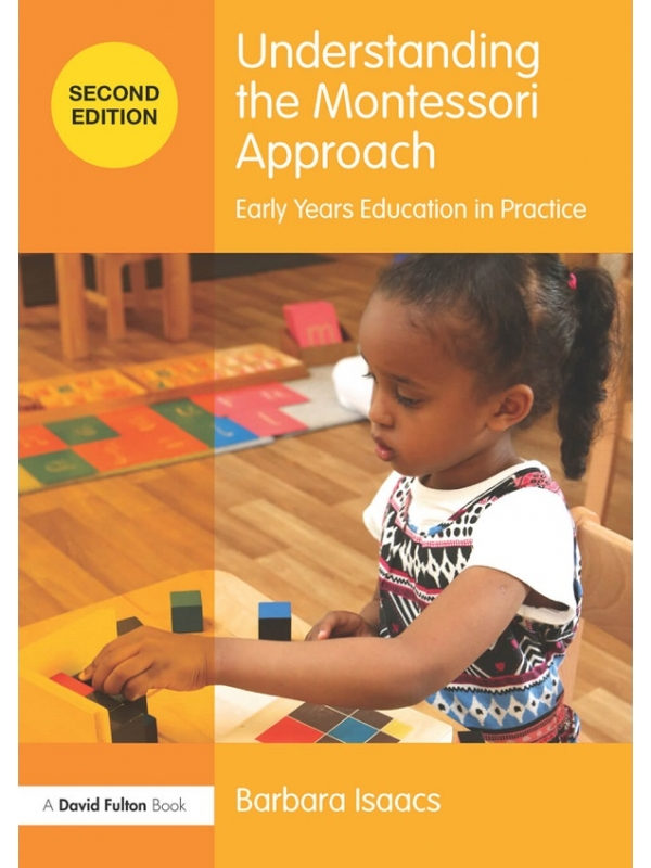 Understanding the Montessori Approach Early Years Education in Practice 2nd edition (PDF)